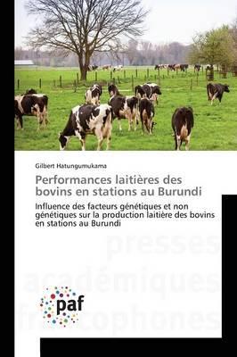 Performances Laitieres des Bovins en Stations au Burundi