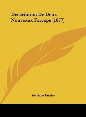 Description de Deux Nouveaux Forceps (1877)