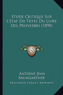 Etude Critique Sur L'Etat Du Texte Du Livre Des Proverbes (1890)