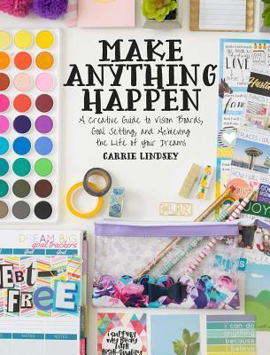 Make Anything Happen