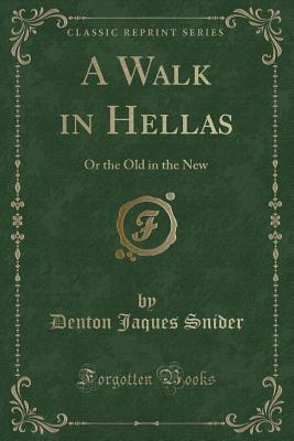 A Walk in Hellas