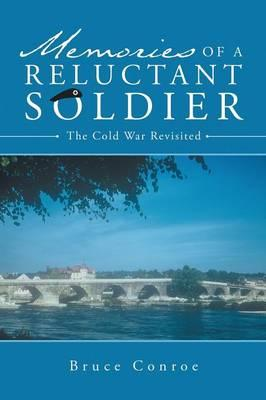Memories of a Reluctant Soldier