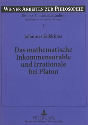 Das mathematische Inkommensurable und Irrationale bei Platon