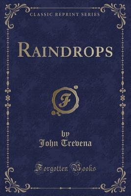 Raindrops (Classic Reprint)