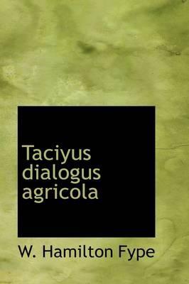 Taciyus Dialogus Agricola