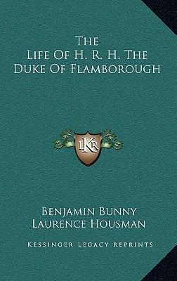 The Life of H. R. H. the Duke of Flamborough