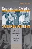 The Segregated Origins of Social Security