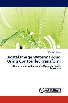 Digital Image Watermarking Using Contourlet Transform