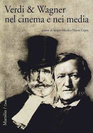 Verdi & Wagner nel cinema e nei media