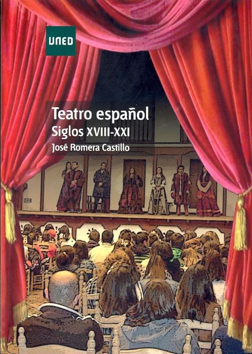 Teatro español: siglos XVIII-XXI