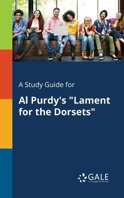 """A Study Guide for Al Purdy's """"Lament for the Dorsets"""""""