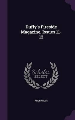 Duffy's Fireside Magazine, Issues 11-12