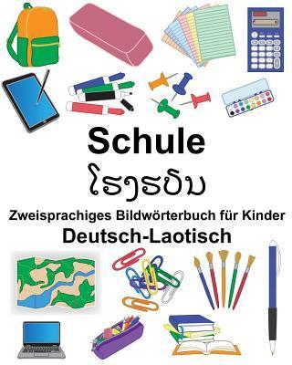 Deutsch-Laotisch Schule Zweisprachiges Bildwörterbuch für Kinder