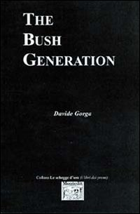 The Bush Generation