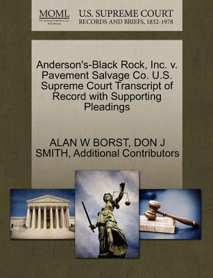 Anderson's-Black Rock, Inc. V. Pavement Salvage Co. U.S. Supreme Court Transcript of Record with Supporting Pleadings