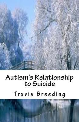Autism's Relationship to Suicide
