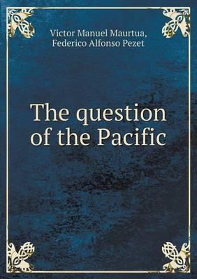 The Question of the Pacific