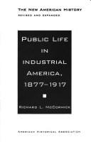 Public Life in Industrial America, 1877-1917