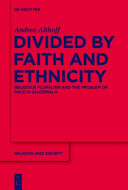 Divided by Faith and Ethnicity