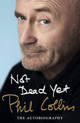 Not dead yet. The autobiography