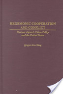 Hegemonic Cooperation and Conflict