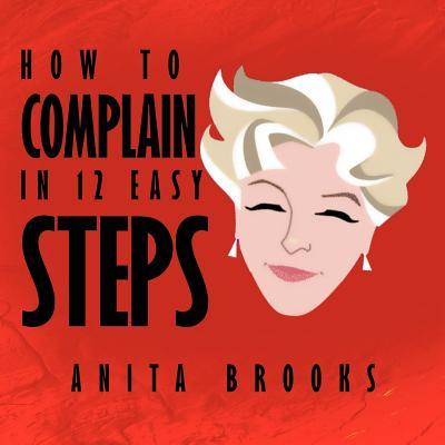 How to Complain in 12 Easy Steps