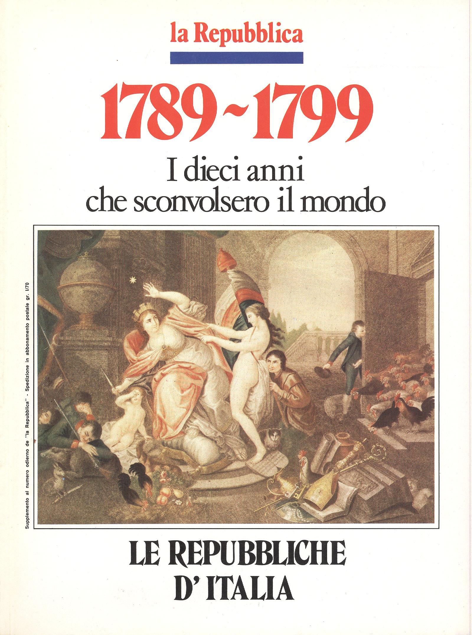 1789-1799. I dieci anni che sconvolsero il mondo - Vol. 7