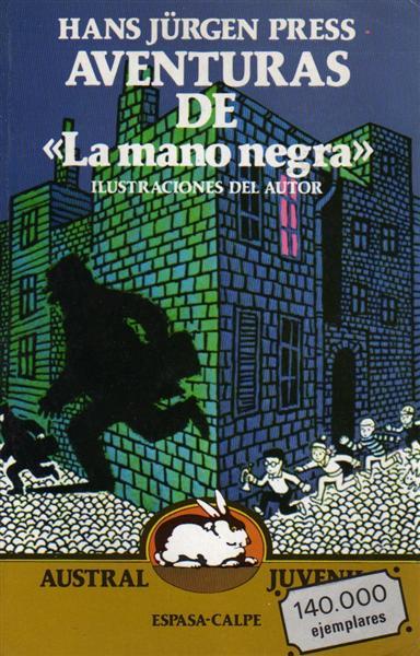 """Aventuras de """"La Mano Negra"""""""