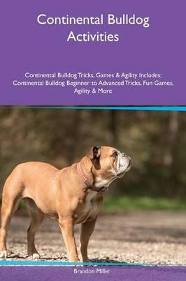 Continental Bulldog Activities Continental Bulldog Tricks, Games & Agility Includes