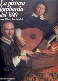 La Pittura lombarda del '600