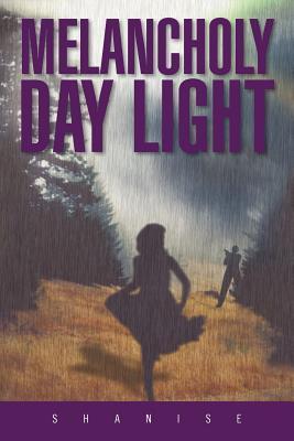 Melancholy Day Light