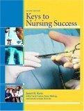 Keys to Nursing Success, Second Edition