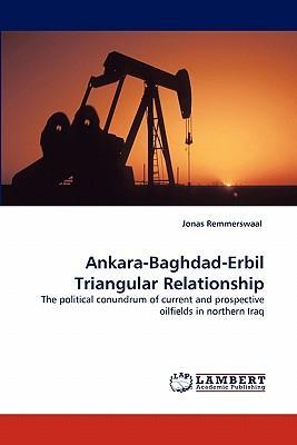 Ankara-Baghdad-Erbil Triangular Relationship