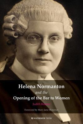 Helena Normanton and the Opening of the Bar to Women