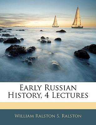 Early Russian History, 4 Lectures