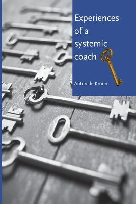Experiences of a Systemic Coach