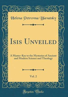 Isis Unveiled, Vol. 2