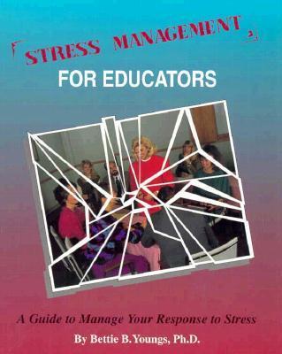 Stress Management for Educators