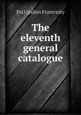 The Eleventh General...