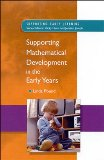 Supporting Mathematical Development in the Early Years