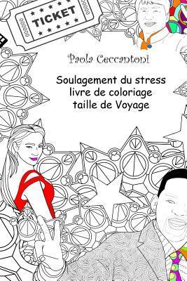 Soulagement Du Stress Livre De Coloriage Taille De Voyage