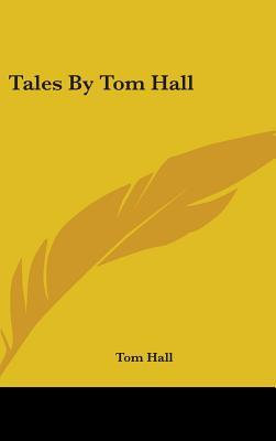 Tales by Tom Hall