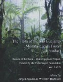 The Flora of the Rio Guajalito Mountain Rain Forest
