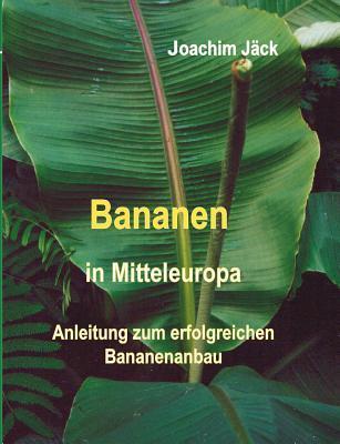 Bananen in Mitteleuropa