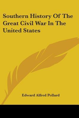 Southern History of the Great Civil War in the United States