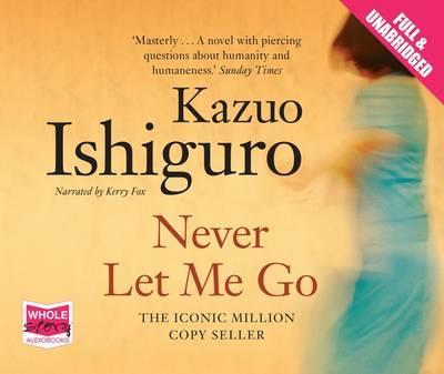 Never Let Me Go (Unabridged Audiobook)