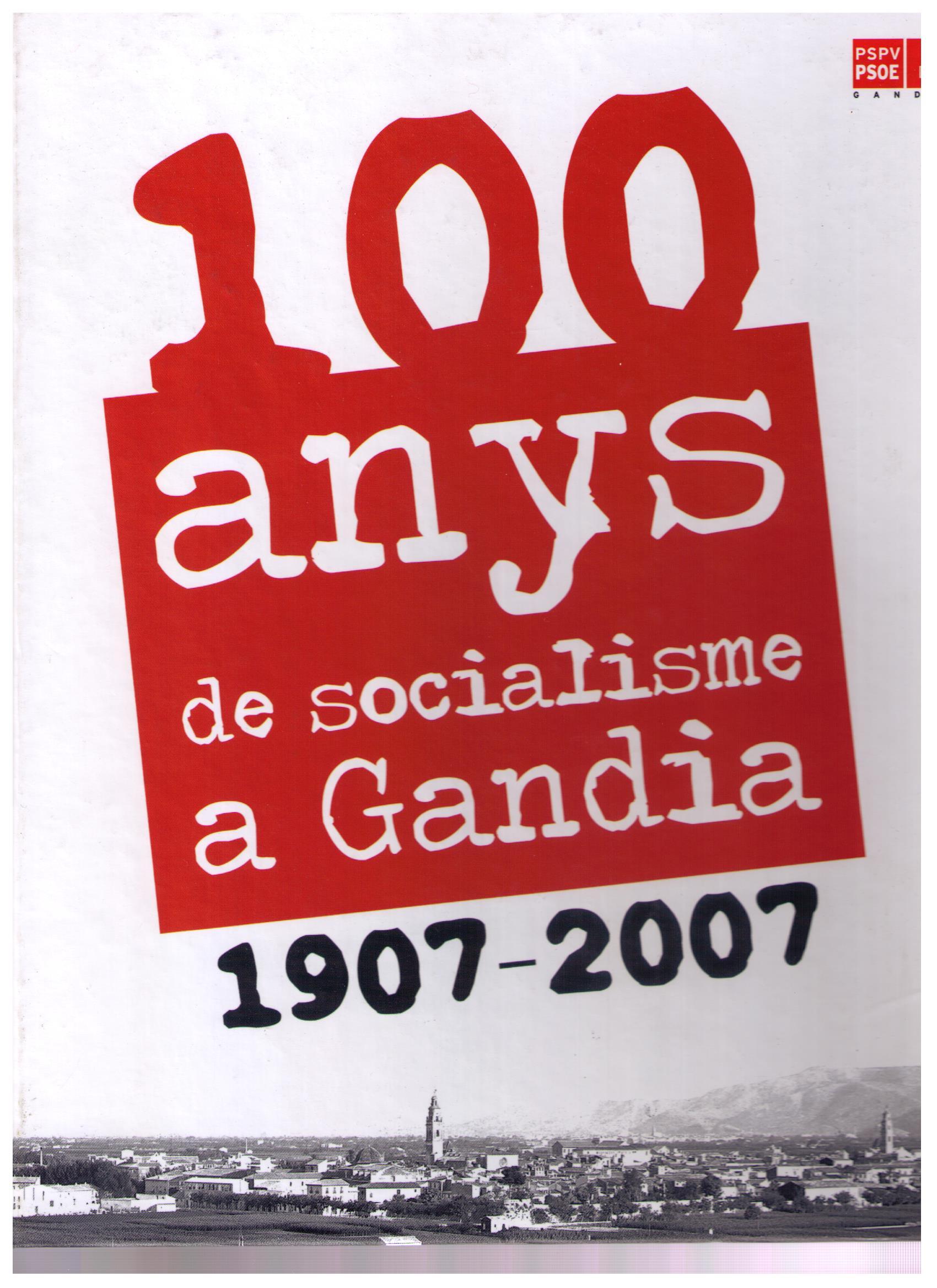 100 anys de socialisme a Gandia