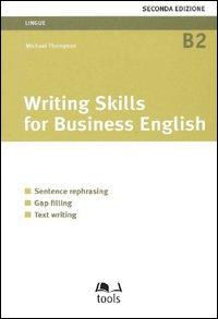 Writing skills for b...