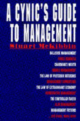 A Cynic's Guide to Management