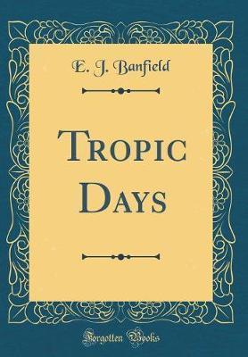 Tropic Days (Classic...